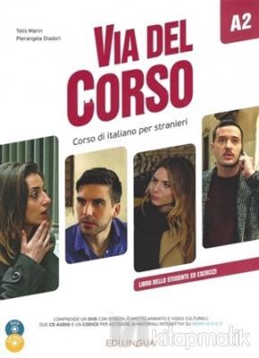 Via del Corso A2 Libro Dello Studente ed Esercizi + 2 CD Audio + DVD