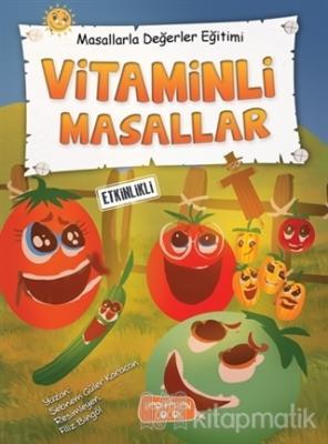 Vitaminli Masallar - Masallarla Değerler Eğitimi (Ciltli)