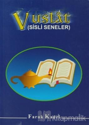 Vuslat (Sisli Seneler)