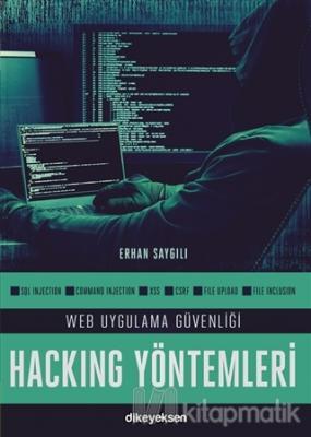 Web Uygulama Güvenliği ve Hacking Yöntemleri Erhan Saygılı