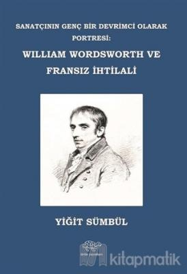 William Wordsworth ve Fransız İhtilali