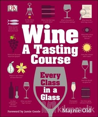 Wine A Tasting Course (Ciltli)