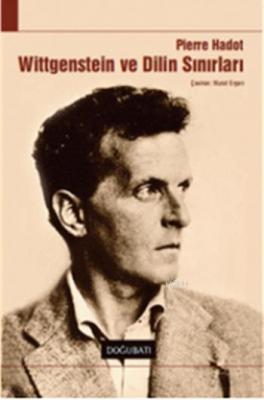 Wittgenstein ve Dilin Sırları
