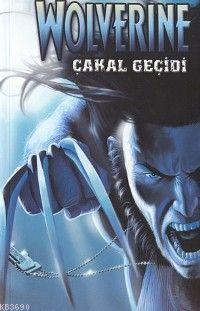 Wolverine / Çakal Geçidi - 2