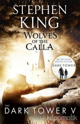 Wolves of the Calla - The Dark Tower 5