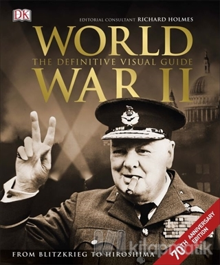 World War 2 The Definitive Visual Guide (Ciltli)