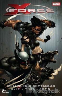 X Force - 1 : Melekler ve Şeytanlar