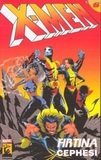 X-men 6 / Fırtına Cephesi