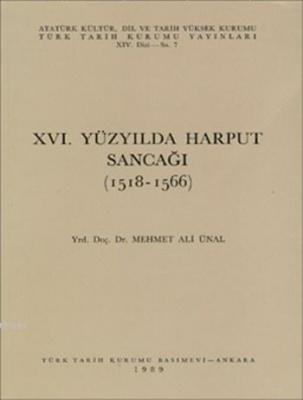 XVI. Yüzyılda Harput Sancağı (1518-1566)