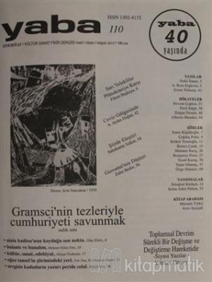 Yaba Edebiyat Dergisi Sayı: 110 Mart - Nisan - Mayıs 2019