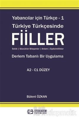 Yabancılar İçin Türkçe - 1 Türkiye Türkçesinde Fiiller