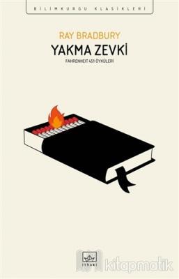 Yakma Zevki: Fahrenheit 451 Öyküleri