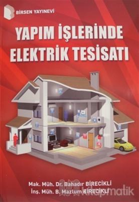 Yapım İşlerinde Elektrik Tesisatı Bahadır Birecikli