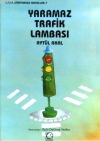 Yaramaz Trafik Lambası