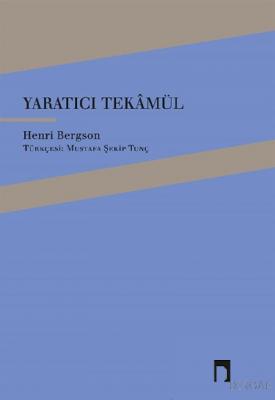 Yaratıcı Tekamül Henri Bergson