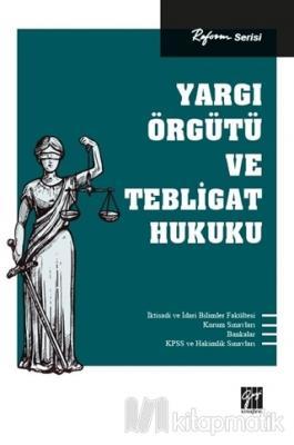 Yargı Örgütü ve Tebligat Hukuku Kolektif