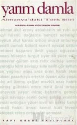 Yarım Damla Almanya'daki Türk Şiiri