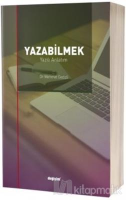 Yazabilmek Mehmet Gedizli