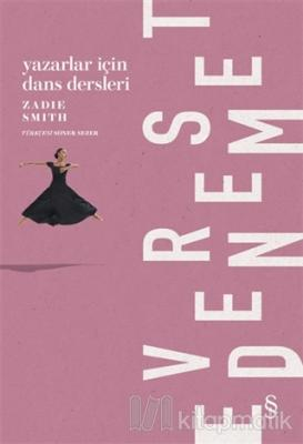 Yazarlar İçin Dans Dersleri Zadie Smith