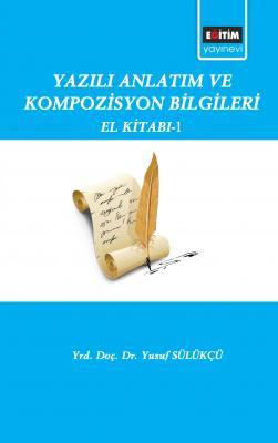 Yazılı Anlatm ve Kompozisyon Bilgileri