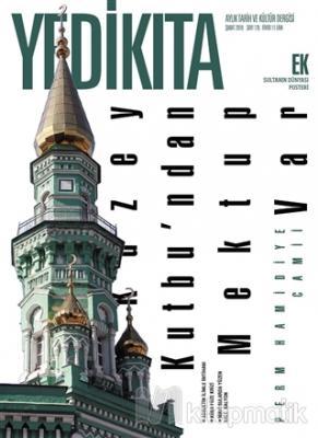 Yedikıta Tarih ve Kültür Dergisi Sayı: 126 Şubat 2019