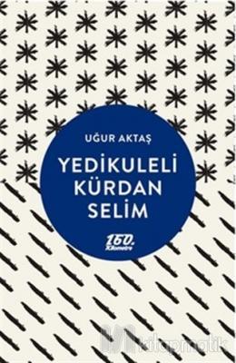 Yedikuleli Kürdan Selim