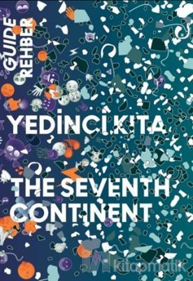 Yedinci Kıta - 16. İstanbul Bienali Rehberi
