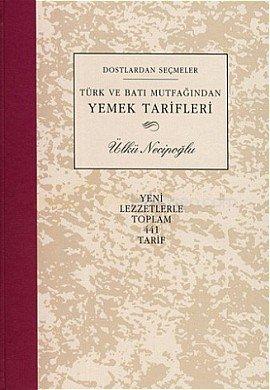 Türk Ve Batı Mutfağından Yemek Tarifleri