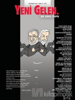 Yeni Gelen Dergisi Sayı: 11 Ocak 2019