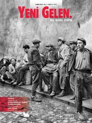 Yeni Gelen Dergisi Yıl: 1 Sayı: 9 Kasım 2018