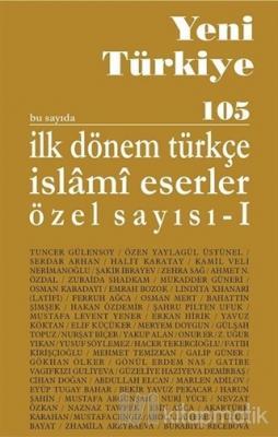 Yeni Türkiye Dergisi Sayı: 105-106 Ocak-Nisan 2019