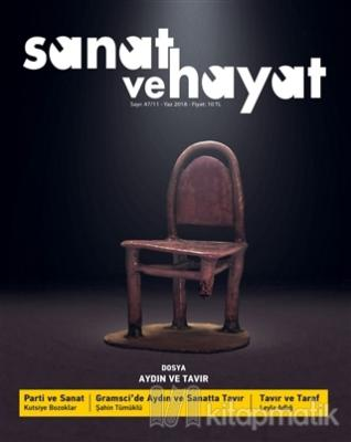 Yeniden Sanat ve Hayat Dergisi Sayı: 47 / 11 - Yaz 2018 Kollektif