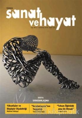 Yeniden Sanat ve Hayat Dergisi Sayı: 48 / 12 - Sonbahar 2018