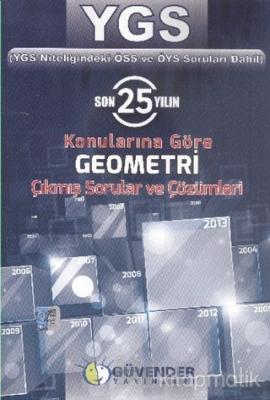 YGS Son 25 Yılın Konularına Göre Geometri Çıkmış Sorular ve Çözümleri (Ciltli)