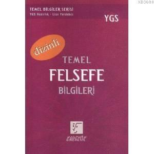YGS Temel Felsefe Bilgileri (Dizinli)