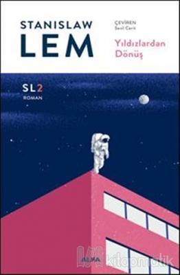 Yıldızlardan Dönüş Stanislaw Lem