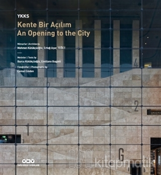 YKKS Kente Bir Açılım - An Opening To The City