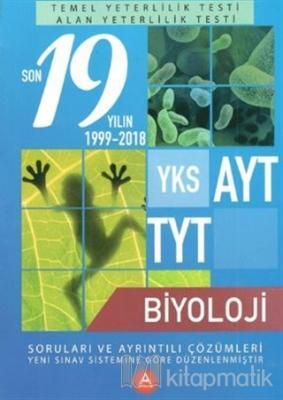 YKS AYT TYT Biyoloji Son 19 Yılın Soruları ve Ayrıntılı Çözümleri 2000-2018