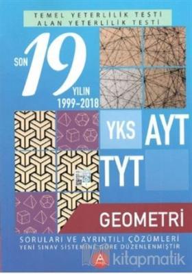 YKS AYT TYT Geometri Son 19 Yılın Soruları ve Ayrıntılı Çözümleri 1999-2018