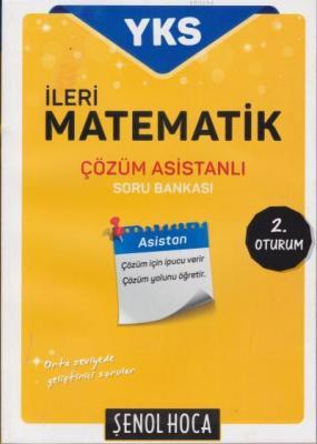 YKS İleri Matematik Çözüm Asistanlı Soru Bankası 2. Oturum