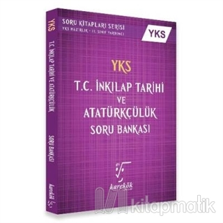 YKS T.C. İnkılap Tarihi Ve Atatürkçülük Soru Bankası 2. Oturum