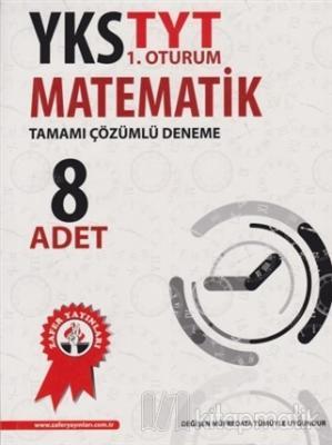 YKS TYT 1. Oturum Matematik Tamamı Çözümlü 8'li Deneme