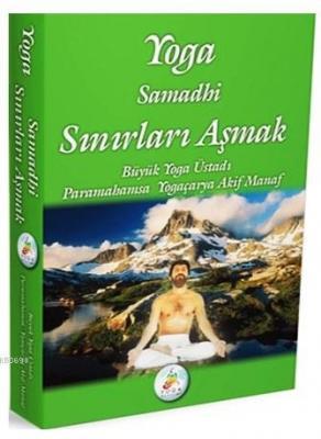 Yoga Samadhi Sınırları Aşmak