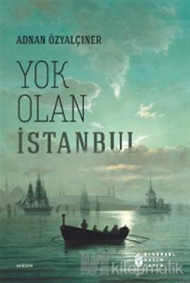 Yok Olan İstanbul