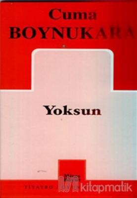 Yoksun Cuma Boynukara