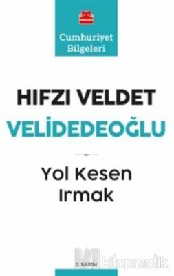 Yol Kesen Irmak Hıfzı Veldet Velidedeoğlu
