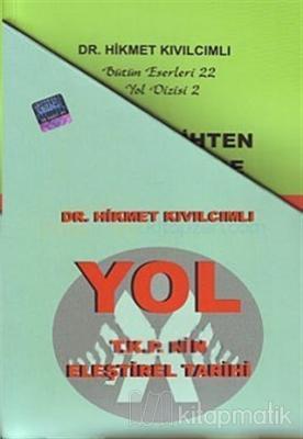 Yol / T.K.P'nin Eleştirel Tarihi (9 Kitap Takım)