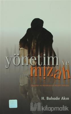 Yönetim ve Mizah H. Bahadır Akın