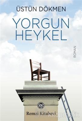 Yorgun Heykel