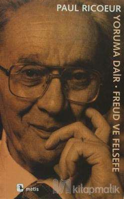 Yoruma Dair Freud ve Felsefe